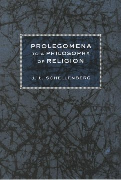 Prolegomena to a Philosophy of Religion (eBook, ePUB) - Schellenberg, J. L.