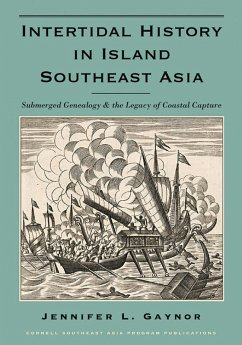 Intertidal History in Island Southeast Asia (eBook, ePUB) - Gaynor, Jennifer L.