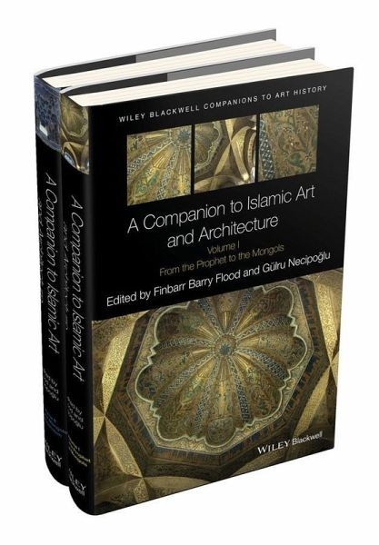 A Companion to Islamic Art and Architecture (eBook, PDF)