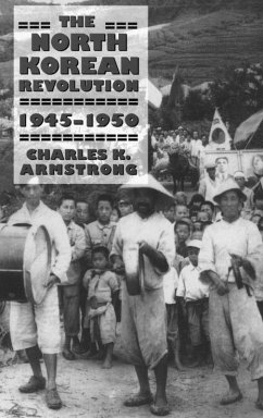 The North Korean Revolution, 1945-1950 (eBook, ePUB)