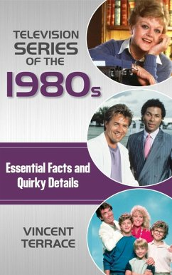 Television Series of the 1980s (eBook, ePUB) - Terrace, Vincent