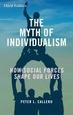 The Myth of Individualism (eBook, ePUB)
