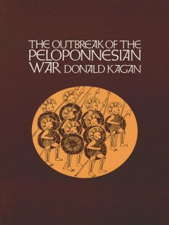 The Outbreak of the Peloponnesian War (eBook, ePUB)
