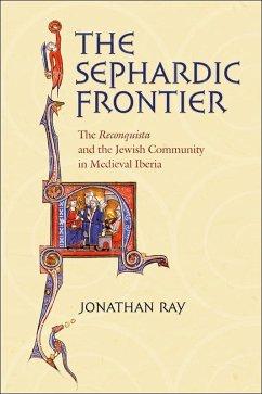 The Sephardic Frontier (eBook, ePUB)