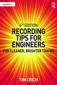 Recording Tips for Engineers (eBook, PDF) - Crich, Tim