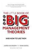 The Little Book of Big Management Theories (eBook, ePUB)
