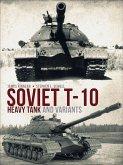 Soviet T-10 Heavy Tank and Variants (eBook, PDF)