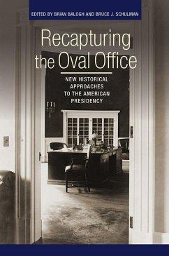 Recapturing the Oval Office (eBook, ePUB)