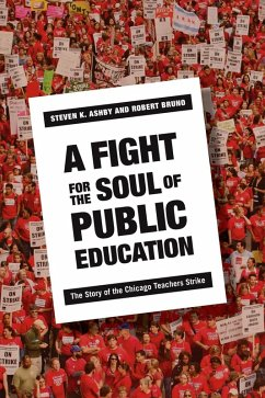A Fight for the Soul of Public Education (eBook, ePUB)