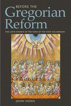 Before the Gregorian Reform (eBook, ePUB)