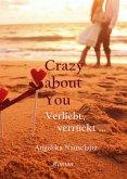 Crazy about You (Bd 3) (eBook, ePUB)