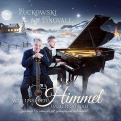 Wär Uns Der Himmel Immer So Nah - Zuckowski,Rolf/Tingvall,Martin