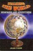 Walking the World: Memories and Adventures (eBook, ePUB)