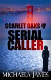 Scarlet Oaks and the Serial Caller (eBook, ePUB)