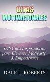 Citas Motivacionales: 646 Citas Inspiradoras para Elevarte, Motivarte & Empoderarte (eBook, ePUB)