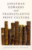 Jonathan Edwards and Transatlantic Print Culture (eBook, PDF)