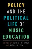 Policy and the Political Life of Music Education (eBook, PDF)
