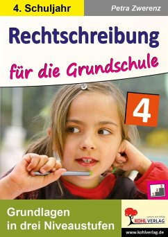 Rechtschreibung für die Grundschule / Klasse 4