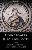 Divine Powers in Late Antiquity (eBook, PDF)