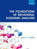 The Foundations of Behavioral Economic Analysis (eBook, PDF)
