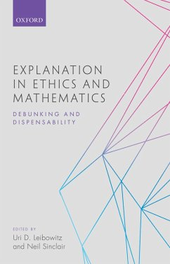 Explanation in Ethics and Mathematics (eBook, PDF)
