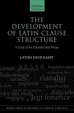 The Development of Latin Clause Structure (eBook, PDF)