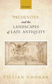 Prudentius and the Landscapes of Late Antiquity (eBook, PDF)
