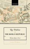 Res Publica and the Roman Republic (eBook, PDF)