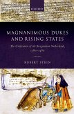 Magnanimous Dukes and Rising States (eBook, PDF)