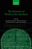 The Structure of Words at the Interfaces (eBook, PDF)
