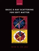 Basic X-Ray Scattering for Soft Matter (eBook, PDF)