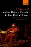 A History of Modern Political Thought in East Central Europe (eBook, PDF)
