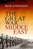 The Great War and the Middle East (eBook, PDF)