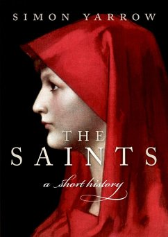 The Saints (eBook, PDF) - Yarrow, Simon