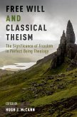 Free Will and Classical Theism (eBook, PDF)