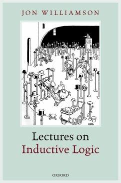Lectures on Inductive Logic (eBook, PDF) - Williamson, Jon