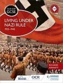 OCR GCSE History SHP: Living under Nazi Rule 1933-1945 (eBook, ePUB)