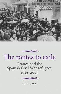 The routes to exile (eBook, ePUB) - Soo, Scott