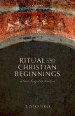 Ritual and Christian Beginnings (eBook, PDF)