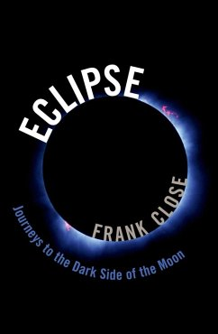 Eclipse - Journeys to the Dark Side of the Moon (eBook, ePUB) - Close, Frank