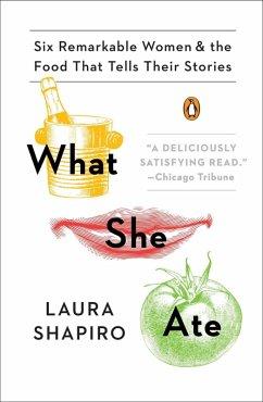 What She Ate (eBook, ePUB) - Shapiro, Laura