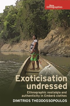 Exoticisation undressed (eBook, ePUB) - Theodossopoulos, Dimitrios