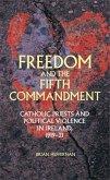 Freedom and the Fifth Commandment (eBook, ePUB)