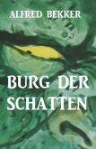 Burg der Schatten (eBook, ePUB)