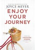 Enjoy Your Journey (eBook, ePUB)