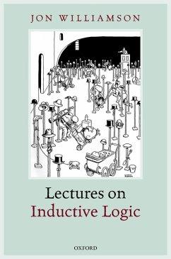 Lectures on Inductive Logic (eBook, ePUB) - Williamson, Jon