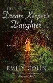 The Dream Keeper's Daughter (eBook, ePUB)