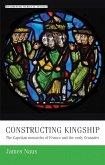 Constructing kingship (eBook, ePUB)
