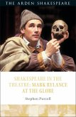 Shakespeare in the Theatre: Mark Rylance at the Globe (eBook, PDF)
