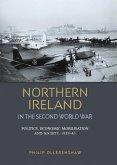 Northern Ireland in the Second World War (eBook, ePUB)